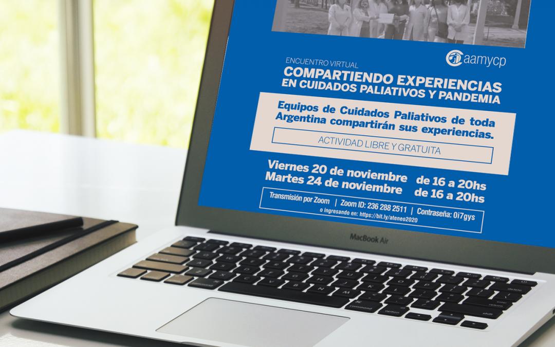 """Encuentro Virtual """"Compartiendo experiencias en Cuidados Paliativos y pandemia"""""""